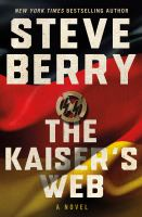 Cover image for The kaiser's web. bk. 16 : Cotton Malone series
