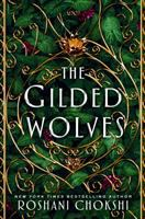 Cover image for The gilded wolves. bk. 1 : Gilded wolves series