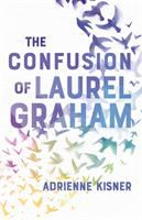 Cover image for The confusion of Laurel Graham