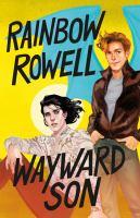 Cover image for Wayward son. bk. 2 : Simon Snow series