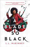 Cover image for A blade so black. bk. 1 : Blade so black series