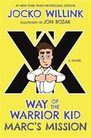 Cover image for Marc's mission. bk. 2 : Way of the warrior kid series