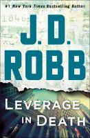 Imagen de portada para Leverage in death--an eve dallas novel In Death Series, Book 47.