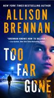 Cover image for Too far gone. bk. 14 : Lucy Kincaid series