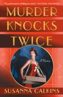 Cover image for Murder knocks twice. bk. 1 : Speakeasy mystery series