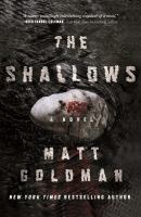 Cover image for The shallows. bk. 3 : Nils Shapiro series