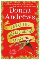 Cover image for Lark! the herald angels sing. bk. 24 : Meg Langslow mystery series
