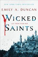 Cover image for Wicked saints. bk. 1 : Something Dark and Holy series