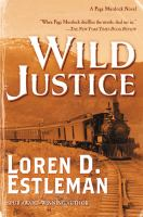 Cover image for Wild justice. bk. 10 : Page Murdock series