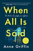 Cover image for When all is said : a novel