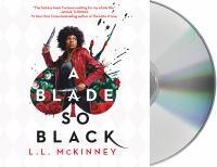 Cover image for A blade so black. bk. 1 [sound recording CD] : Blade so black series