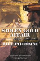 Cover image for The stolen gold affair. bk. 8 [large print] : Carpenter and Quincannon mystery series