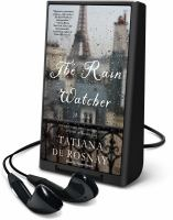 Cover image for The rain watcher [Playaway] : a novel