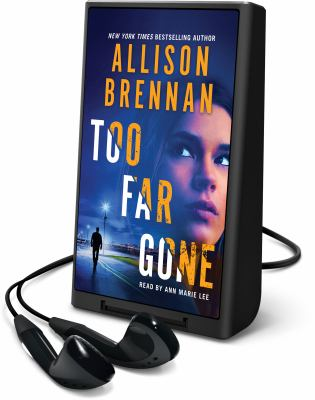 Cover image for Too far gone. bk. 14 [Playaway] : Lucy Kincaid series