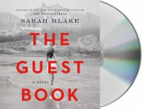 Cover image for The guest book [sound recording CD] : a novel