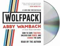 Cover image for Wolfpack [sound recording CD] : how to come together, unleash our power, and change the game
