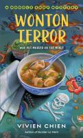 Cover image for Wonton terror. bk. 4 : Noodle shop mystery series