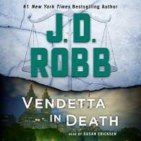 Imagen de portada para Vendetta in death In Death Series, Book 49.