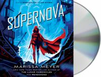 Cover image for Supernova. bk. 3 [sound recording CD] : Renegades series
