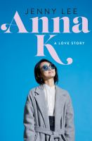 Cover image for Anna K : a love story