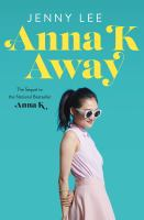 Imagen de portada para Anna K away. bk. 2 : Anna K series