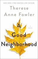 Imagen de portada para A good neighborhood : a novel