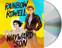 Imagen de portada para Wayward son. bk. 2 [sound recording CD] : Simon Snow series