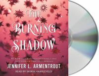 Cover image for The burning shadow. bk. 2 [sound recording CD] : Origin series
