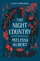 Cover image for The night country. bk. 2 : Hazel Wood series