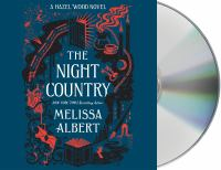Cover image for The night country. bk. 2 [sound recording CD] : Hazel Wood series