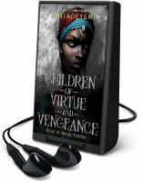 Cover image for Children of virtue and vengeance. bk. 2 [Playaway] : Legacy of Orisha series