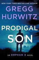 Imagen de portada para Prodigal son. bk. 6 : Orphan X series