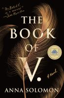 Cover image for The book of V. : a novel