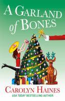 Imagen de portada para A garland of bones. bk. 22 : Sarah Booth Delaney mystery series