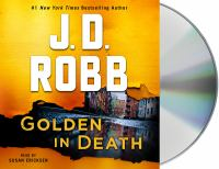 Cover image for Golden in death. bk. 50 [sound recording CD] : In death series