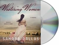 Cover image for Westering women [sound recording CD] : a novel