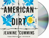 Cover image for American dirt [sound recording CD] : a novel