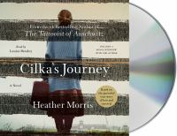 Cover image for Cilka's journey [sound recording CD] : a novel