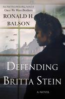Imagen de portada para Defending Britta Stein. bk. 6 : a novel : Liam Taggart and Catherine Lockhart series