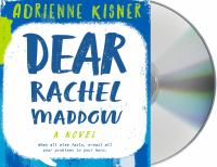 Cover image for Dear Rachel Maddow [sound recording CD]