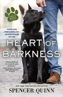 Cover image for Heart of barkness. bk. 9 : Chet and Bernie mystery series