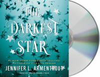 Cover image for The darkest star. bk. 1 [sound recording CD] : Origin series