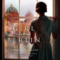 Cover image for The girl from berlin Liam Taggart and Catherine Lockhart Series, Book 4.
