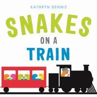 Imagen de portada para Snakes on a train
