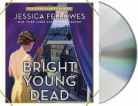 Cover image for Bright young dead. bk. 2 [sound recording CD] : Mitford murders series