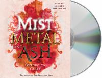 Cover image for Mist, metal, and ash. bk. 2 [sound recording CD] : Ink, iron, and glass series
