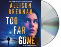 Imagen de portada para Too far gone. bk. 14 [sound recording CD] : Lucy Kincaid series