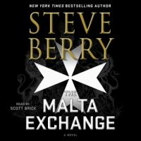 Cover image for The malta exchange--a novel Cotton Malone Series, Book 14.