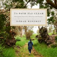 Cover image for The path made clear discovering a life of direction and purpose
