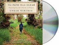Cover image for The path made clear [sound recording CD] : discovering your life's direction and purpose